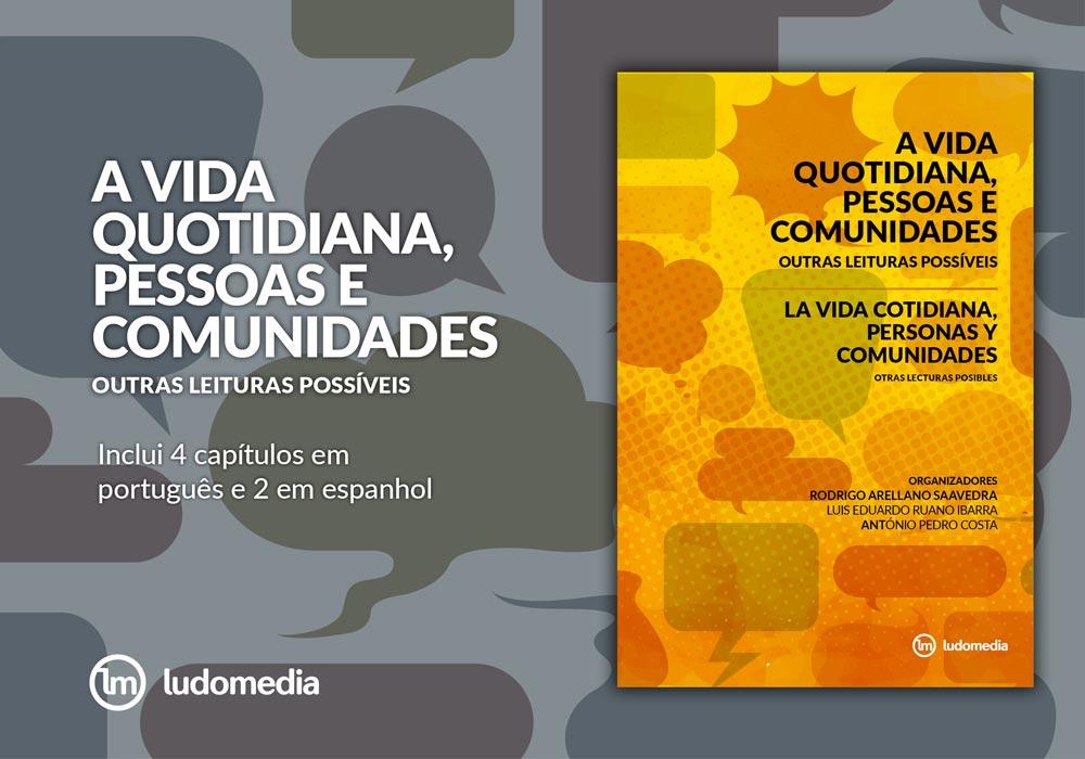 E-book A Vida Quotidiana, Pessoas e Comunidades: Outras Leituras Possíveis