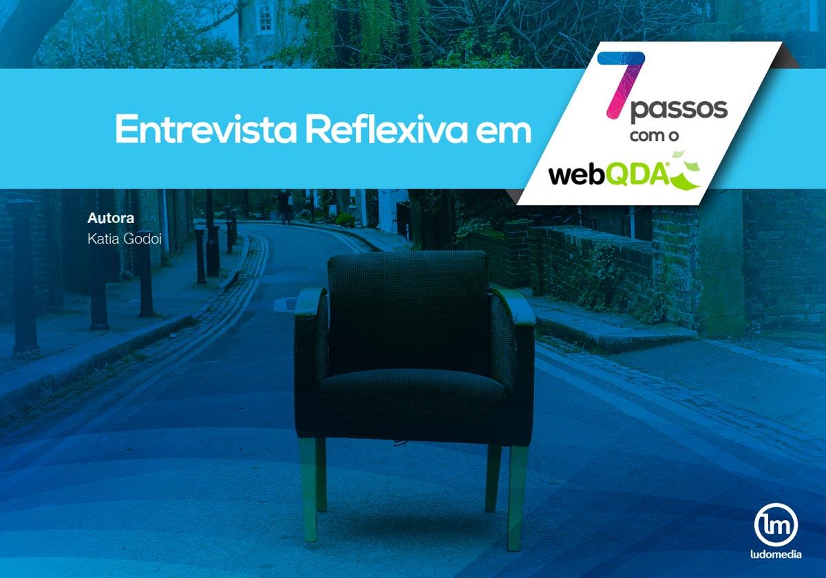 E-book Entrevista Reflexiva em 7 Passos com o webQDA