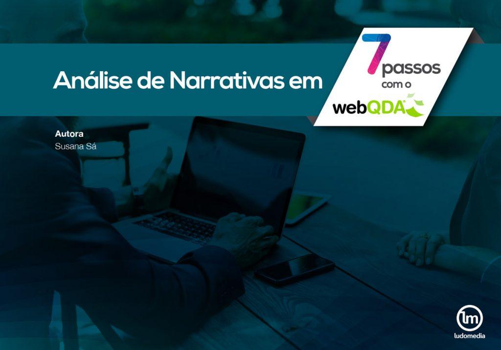 E-book Análise de Narrativas em 7 Passos com o webQDA