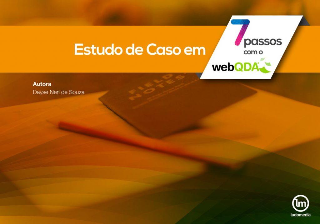 Ebook Estudo de Caso em 7 Passos com o webQDA
