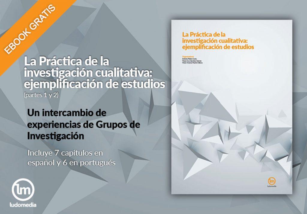 La Práctica de la investigación cualitativa: ejemplificación de estudios