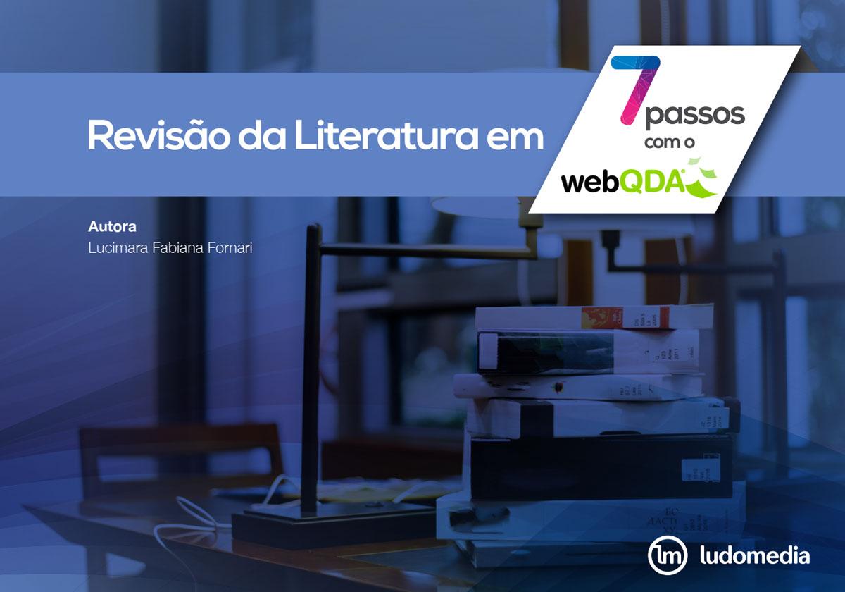 E-book Revisão de Literatura em 7 Passos com o webQDA