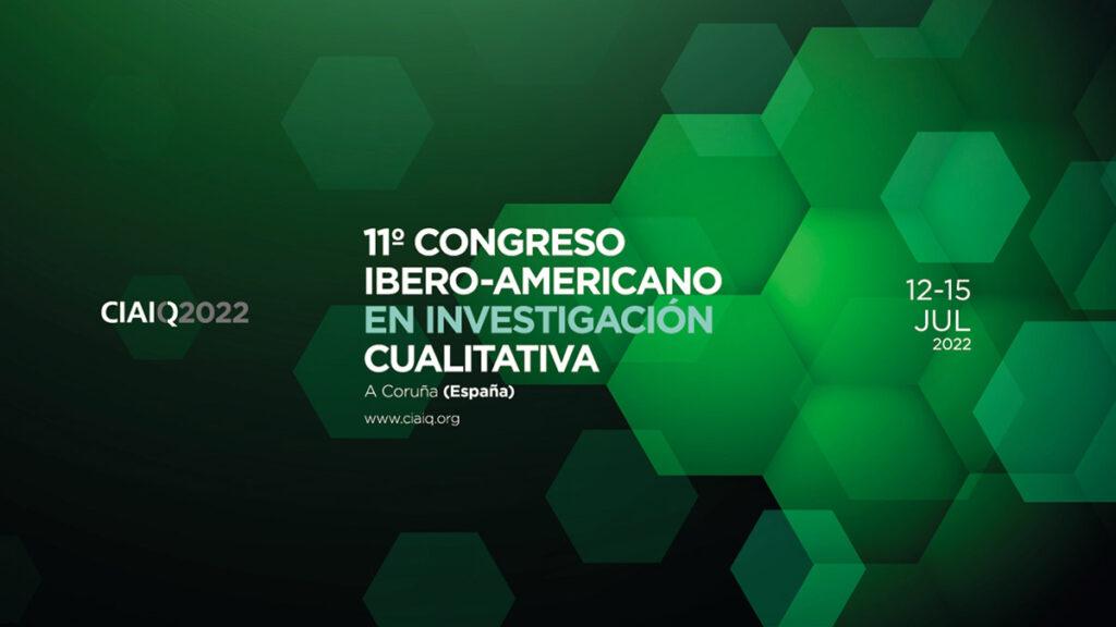 11º Congresso Ibero-Americano em Investigação Qualitativa CIAIQ2022